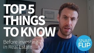 Top Five Things to Know Before Investing in Real Estate