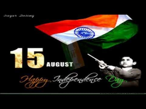 Happy Independence day, 15th Aug 2016- Greetings, SMS, Wishes, Quotes, Whatsapp video message 2