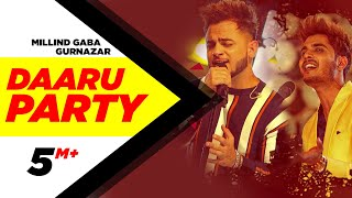 Millind Gaba | Daaru Party | Crossblade Live | Gurnazar | Robby Singh| Latest Punjabi Song2019