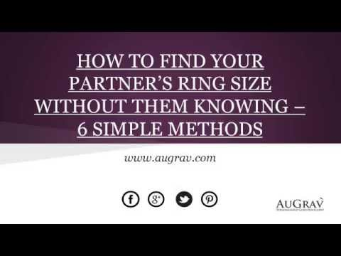 HOW TO FIND YOUR PARTNER'S RING SIZE WITHOUT THEM KNOWING – 6 SIMPLE METHODS