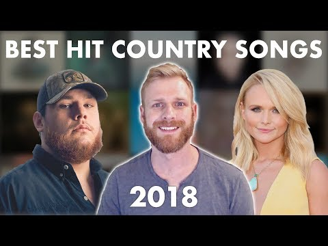 The 10 Best Hit Country Songs of 2018 Mp3
