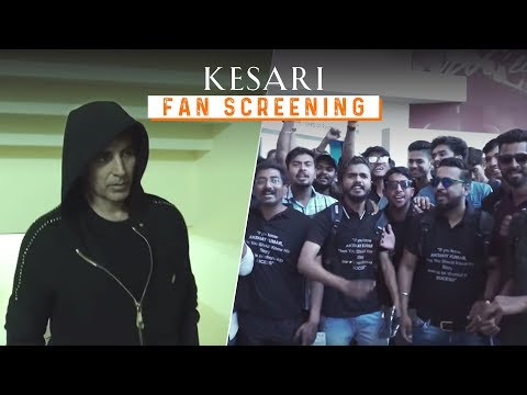 Kesari - Fan Screening | #RangDeKesari | Akshay Kumar & Parineeti Chopra
