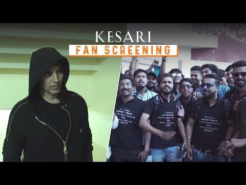 Kesari - Fan Screening   #RangDeKesari   Akshay Kumar & Parineeti Chopra