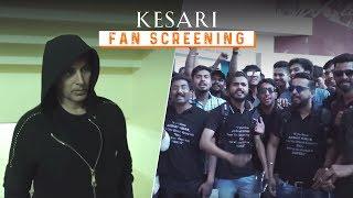 Kesari Fan Screening   #RangDeKesari   Akshay Kumar & Parineeti Chopra