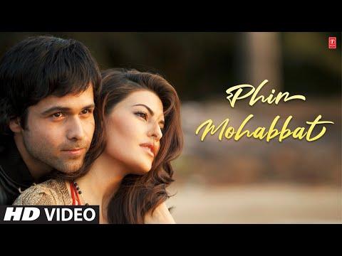 """Phir Mohabbat Karne Chala"" Murder 2  Song     Original Version (HD)"