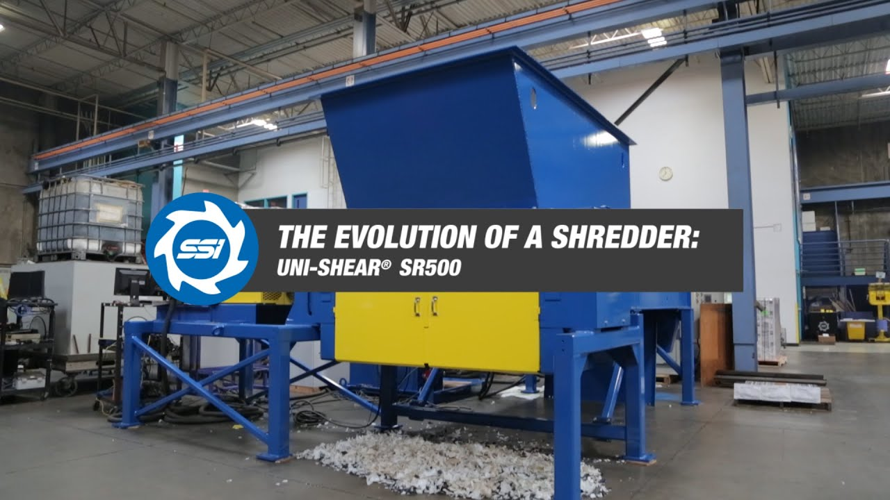 The Evolution of a Shredder - Uni-Shear® SR500