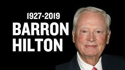 Remembering real estate empire builder Barron Hilton
