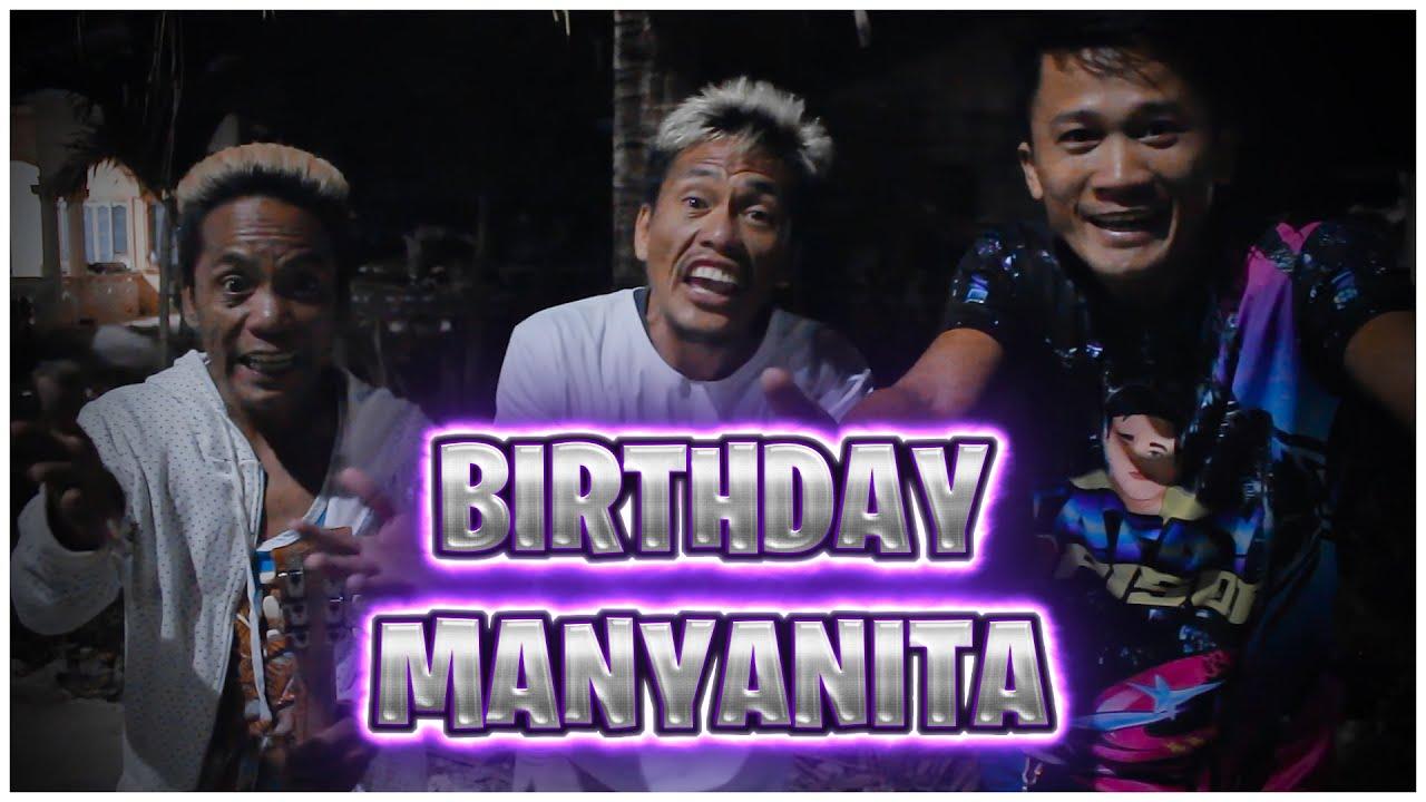 BIRTHDAY MANYANITA