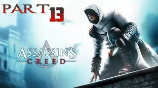Assassin's Creed Gameplay [PC]  - Part.13 - Pickpocket mission (Commentary)
