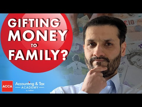Gift of Money to Family - Is There a Gift Tax UK 2021?