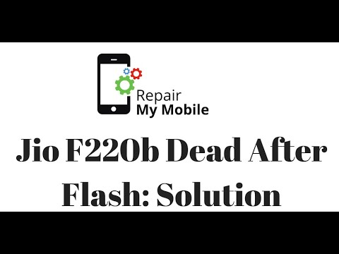 LYF Jio F220b Dead After Flash: Solution by Repair My Mobile