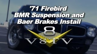 1971 Pontiac Firebird BMR Torque Arm & Baer Brakes Install Video V8TV