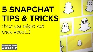 5 Snapchat Tips and Tricks You Might Not Know About 2014 | Snapchat Hidden Secrets