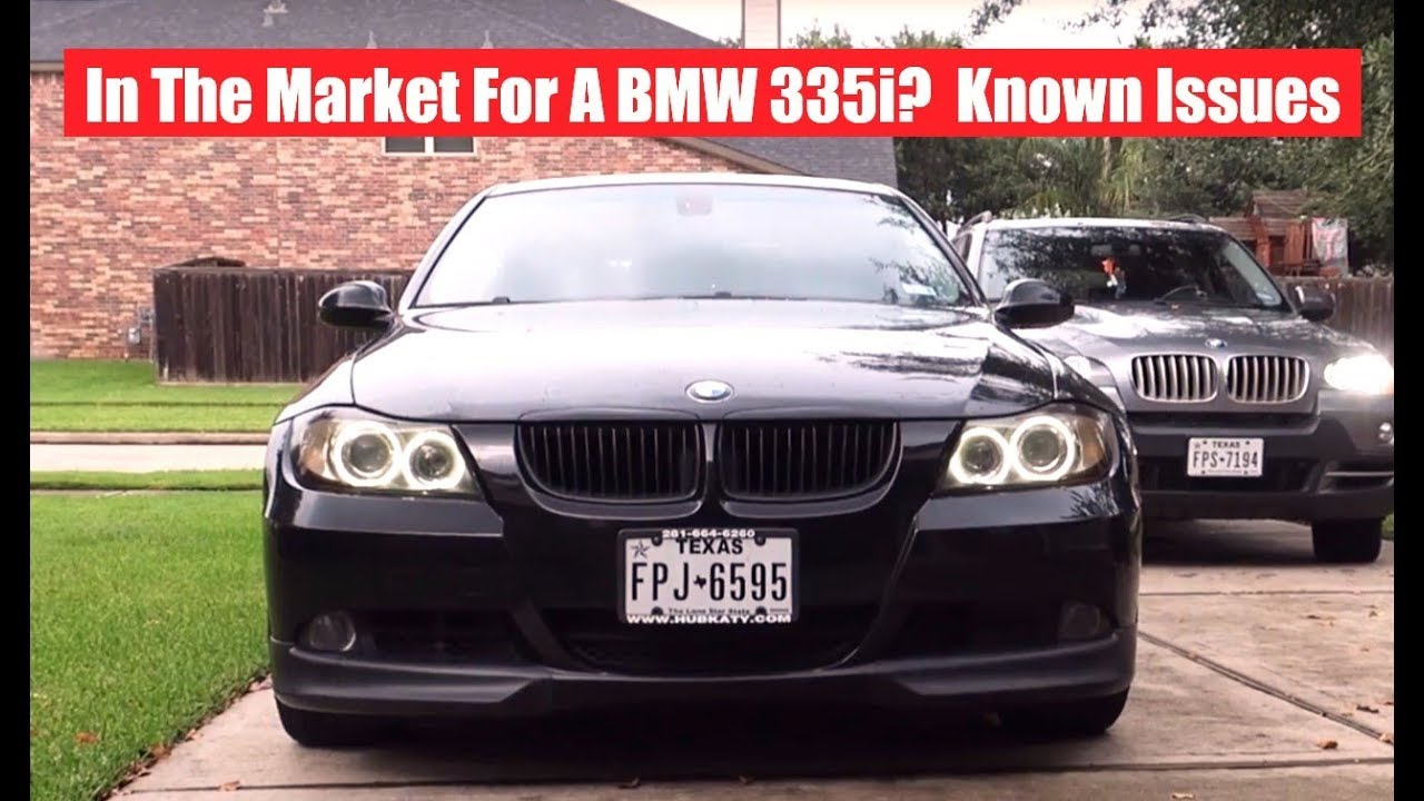 Want To A High Mileage E90 335i Bmw Detailed Common Faults