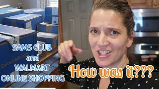 Large family Momma   does SAMS club ONLINE and WALMART ONLINE