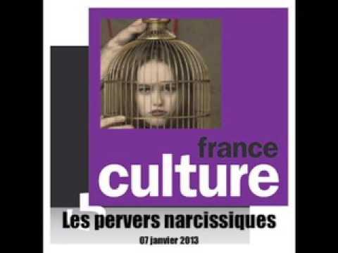 Les pervers narcissiques (France Culture 2013)