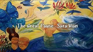 The Great Pause - Sara Vian (lyric video)