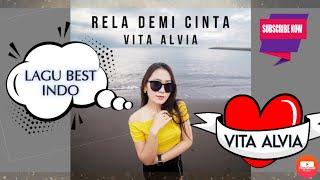 Rela Demi Cinta🎶 - Vita Alvia/Music Audio Official