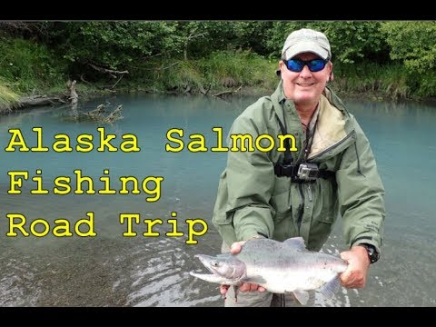 Alaska Salmon Fishing Road Trip