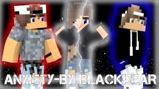 ♫Angst von Blackbear♫(minecraft animation Musik video)