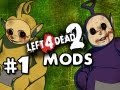 ZOMBIE TELETUBBIES - Left 4 Dead 2 Mods w/Nova Sp00n & Kootra Ep.1