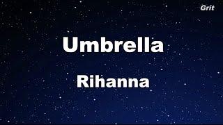 Umbrella - Rihanna Karaoke 【No Guide Melody】 Instrumental