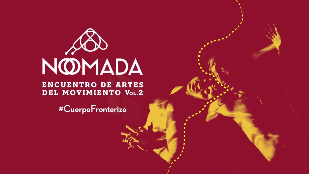 Encuentro Nómada Artes del Movimiento Vol.2 | retrospectivo