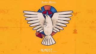 Andy Mineo - Almost...
