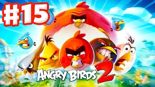 Angry Birds 2 - Gameplay Walkthrough Part 15 - Levels 91-95! 3 Stars! Shangham! (iOS, Android)