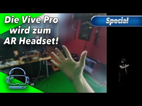 Was können die Kameras der HTC Vive Pro? - Der Augmented Reality Test! [Virtual Reality]