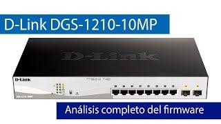 D-Link DGS-1210-10MP: Análisis del firmware de este switch L2+ con puertos PoE+
