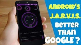 J.A.R.V.I.S. on Android || Its Awesome || Have A Look ||