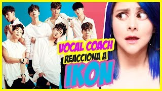 IKON Vocales Asombrosos | VOCAL COACH REACCIONA | Gret Rocha