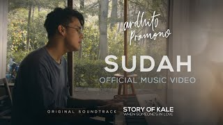 Download Mp3 Ardhito Pramono - Sudah  Story Of Kale - Original Motion Picture Soundtrack