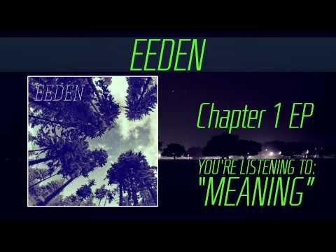 EEDEN - Meaning