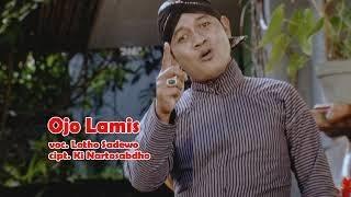 Lotho Sadewo - Ojo Lamis - Langgam Campursari