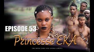 EKA SAISON 2 Episode  53 Une série Créée par James LUKEZO