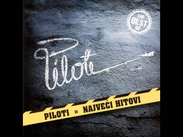 Piloti - Najveci hitovi (CEO ALBUM)