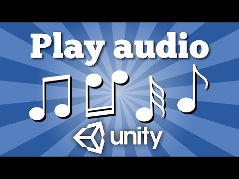 How to play audio clip in Unity game? Simple solution.