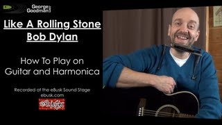 Like A Rolling Stone How To Play on Guitar and Harmonica