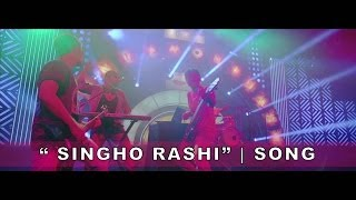 """Singho Rashi"" Song 
