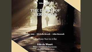 The Dream Of Gerontius Op 38 Part II I Go Before My Judge Be Merciful O Lord The Soul