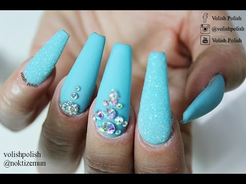 How To Turquoise Matte Acrylic Nails With Bling