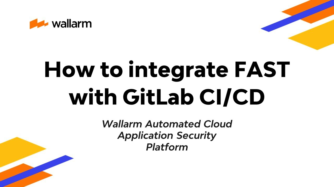 How to integrate FAST with GitLab CI/CD system