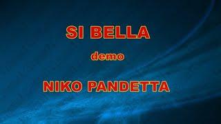SI BELLA NIKO PANDETTA demo base KARAOKE