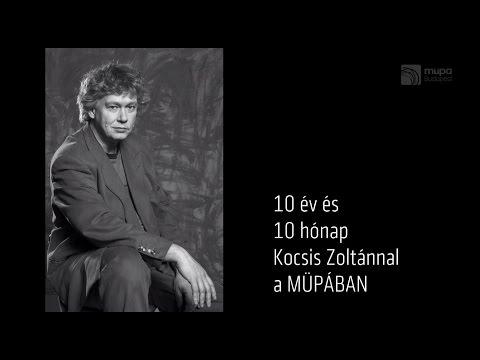In Memoriam Kocsis Zoltán (Müpa Budapest)