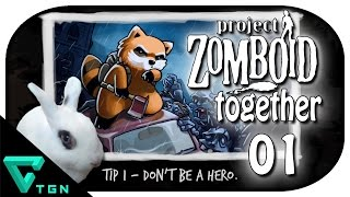 Project Zomboid Together #01 - Zombie-Party und Doktor-Spielchen