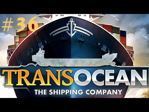 TRANS OCEAN #036 - Neues Schiff ★Let's Play Trans Ocean - Deutsch Hd+