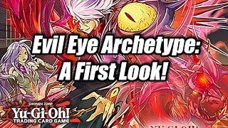 Yu-Gi-Oh! Evil Eye Archetype: A First Look!