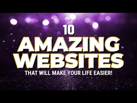 10 Amazing Websites That Will Make Your Life Easier!
